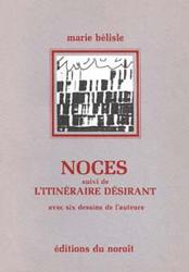Noces, éditions du Noroît, 1983